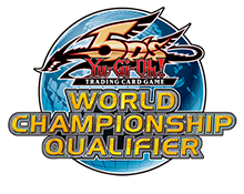 Yu-Gi-Oh! TRADING CARD GAME (TCG) World Championship Qualifiers