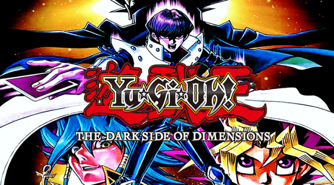 Yu-Gi-Oh! The Dark Side of Dimensions opening weekend earns 6th ranking