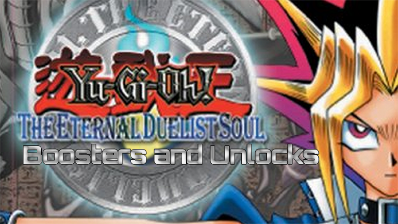 Eternal Duelist Soul Booster Sets & Unlocks | YuGiOh! World