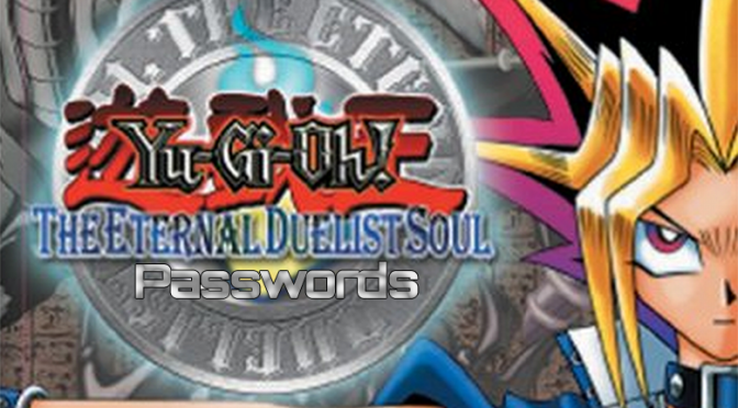 The Eternal Duelist Soul for GBA Passwords