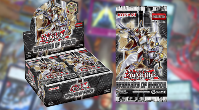 Yu-Gi-Oh! TCG Breakers of Shadow booster set drops Jan 15, 2016