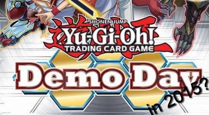 Yu-Gi-Oh! Demo Day Announced!