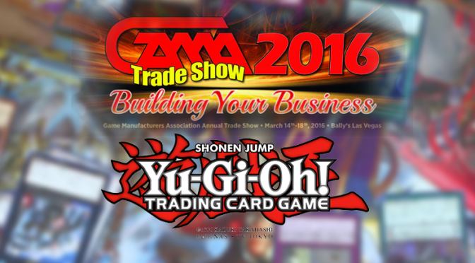 Konami Shows New Yu-Gi-Oh! TCG Products at GAMA Trade Show