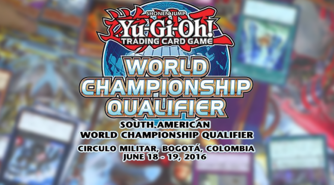 Yu-Gi-Oh! TCG South American World Championship Qualifier will be held this weekend June 18 – 19 in Bogota, Colombia