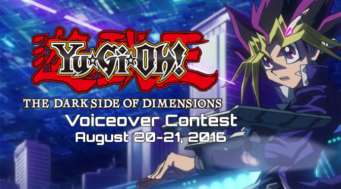 Yu-Gi-Oh! THE DARK SIDE OF DIMENSIONS Voiceover Contest