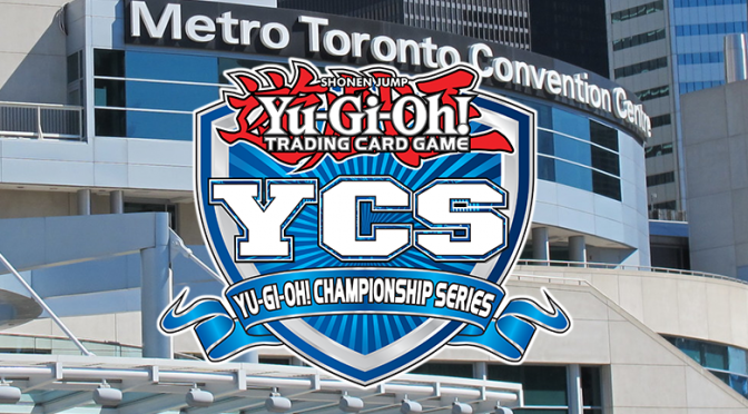First Yu-Gi-Oh! Championship Series of the New Season hits Toronto