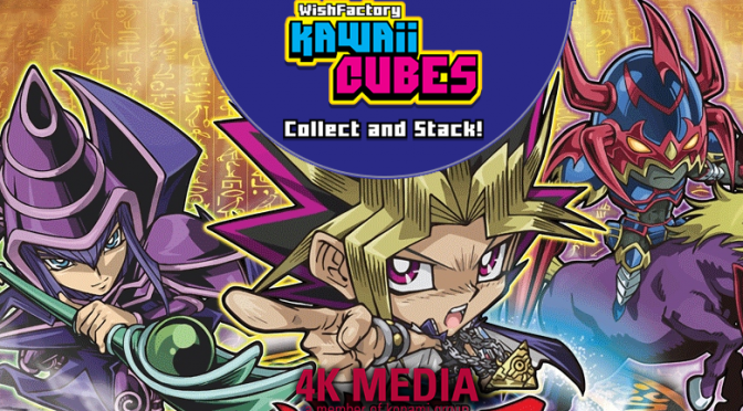 4K Media's Wish for Yu-Gi-Oh! Super Deformed Characters Realized through New Licensing Agreement with The Wish Factory, LLC.