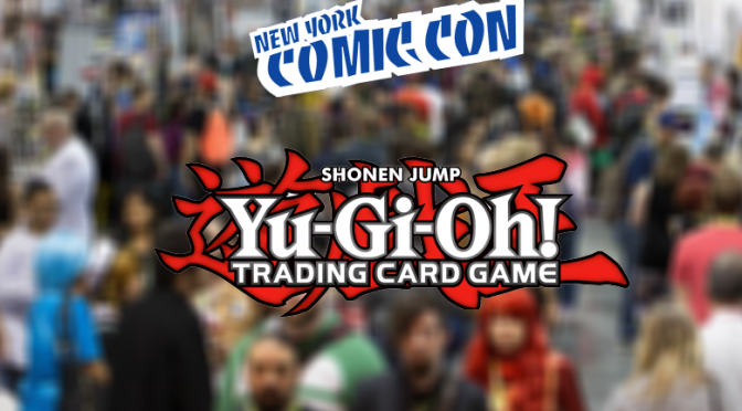 Yu-Gi-Oh! TCG will be at New York Comic Con!