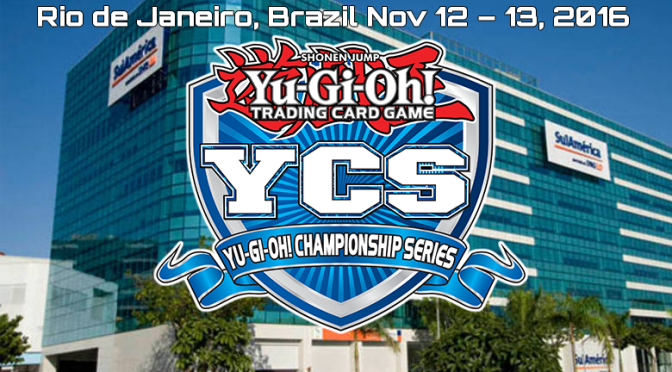 YCS Rio Opens the Yu-Gi-Oh! CHAMPIONSHIP SERIES South American Season