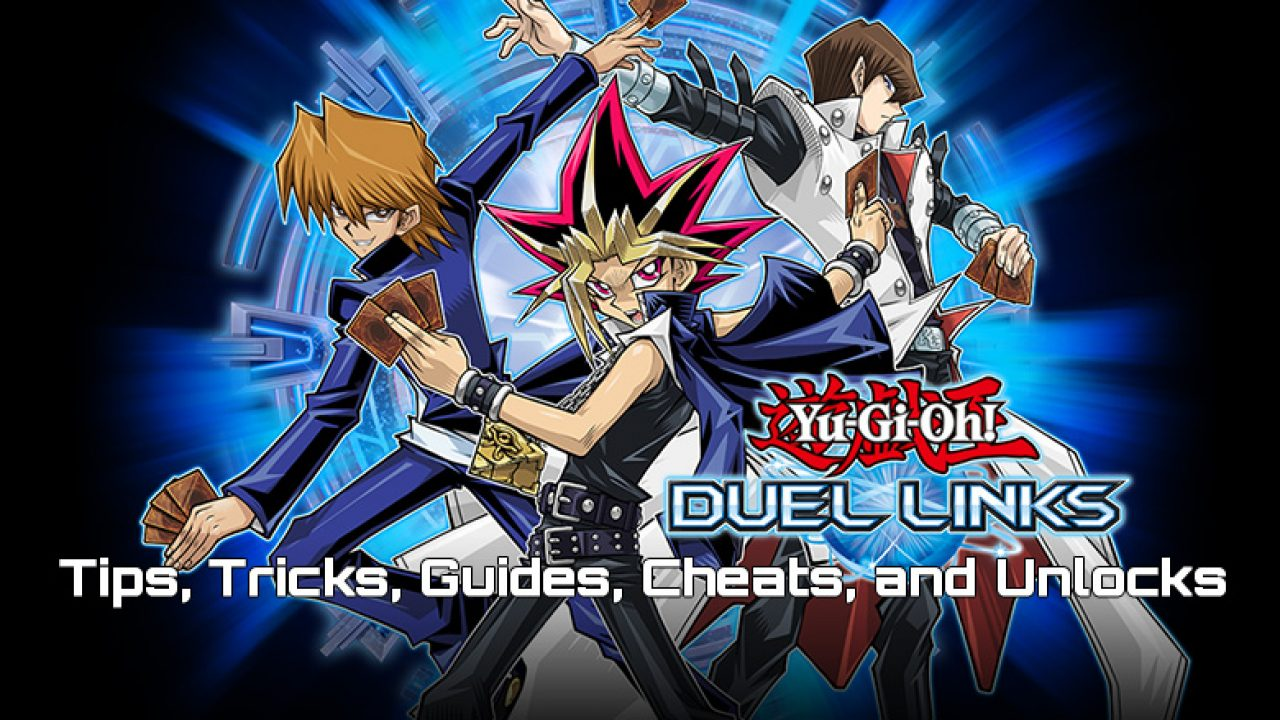 Duel Links - Tips, Tricks, & Guides | YuGiOh! World