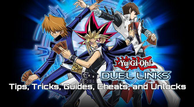 Duel Links Tips Tricks Guides YuGiOh World
