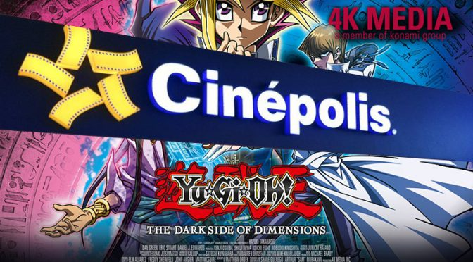 "Cinépolis offers Latin American Theatrical Release of ""Yu-Gi-Oh! THE DARK SIDE OF DIMENSIONS"""
