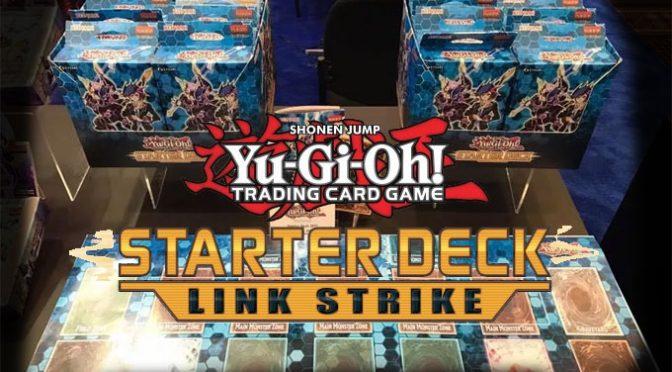 Starter Deck –Link Strike– Review