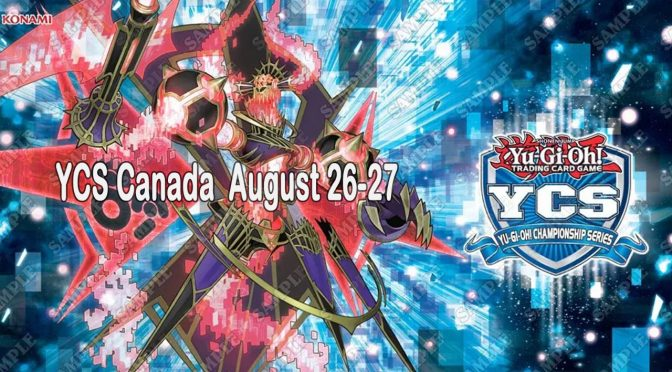 HIGH-COMPETITION DUELING RETURNS TO THE GREAT WHITE NORTH at YCS Canada August 26-27