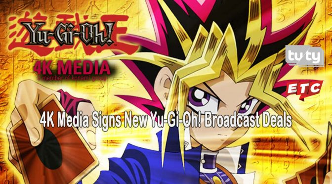 4K Media Signs Yu-Gi-Oh! Broadcast Deals for Czech Republic, Slovakia (Tuty) and Chile (ETC TV)