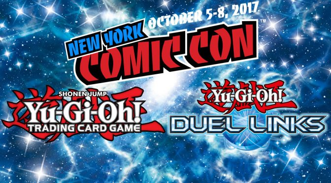 Its Time to Duel! Yu-Gi-Oh! TCG is at New York Comic Con! [UPDATED]