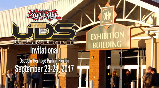 Ultimate Duelist Series (UDS) Invitational at Osceola Heritage Park, Florida September 23-24 header