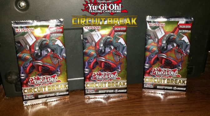 Circuit Break Opening and Review | YuGiOh! World