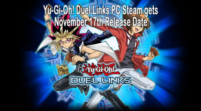Yu-Gi-Oh! Duel Links arrives to PC Steam on November 17th