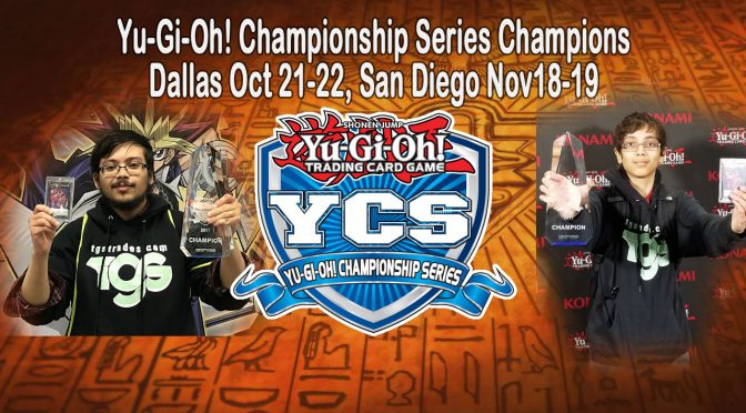 Yu-Gi-Oh! Championship Series (YCS) Dallas and San Diego Winners Announcement