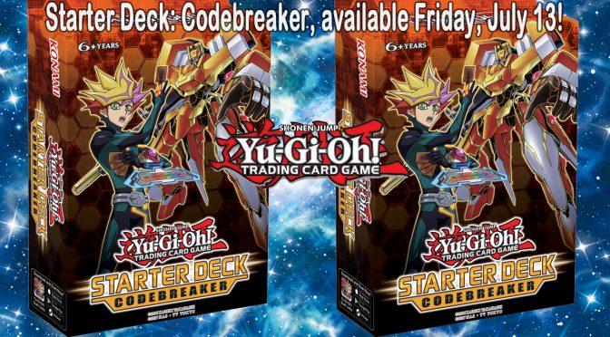 Yu-Gi-Oh! Starter Deck: Codebreaker Release Announcement