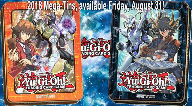 Yu-Gi-Oh! TCG 2018 Mega-Tins Announced!