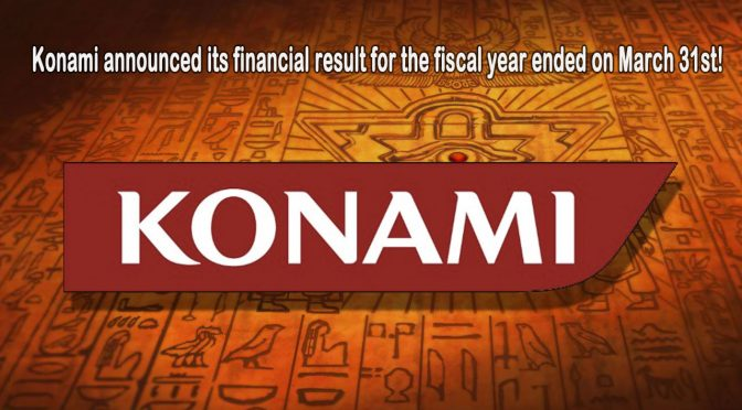 Konami financial results for the fiscal year ended on March 31st, 2018