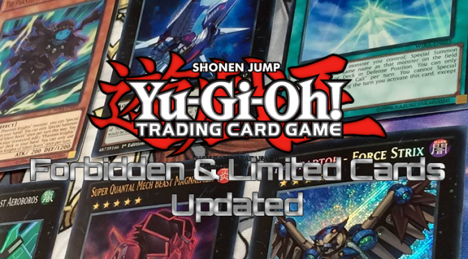 TCG Forbidden & Limited List has Been Updated – Sept 2018