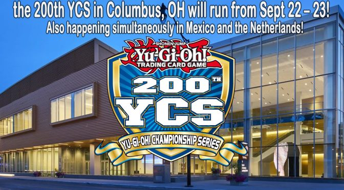THE Yu-Gi-Oh! CHAMPIONSHIP SERIES CELEBRATES ITS 200TH EVENT IN MEXICO CITY, UTRECHT, AND COLUMBUS!