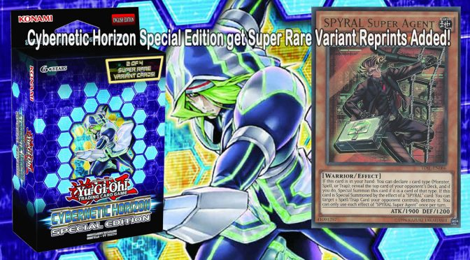 New Info on Yu-Gi-Oh! TCG Cybernetic Horizon Special Edition Super Rare Variant Reprints