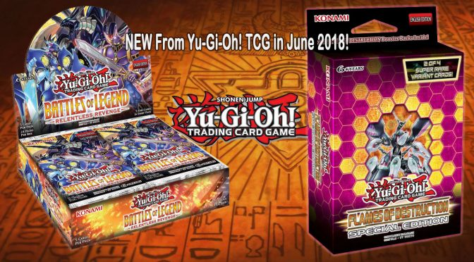 NEW From Yu-Gi-Oh! TCG in June 2018!