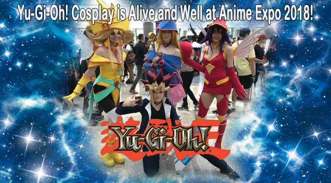 YU-GI-OH COSPLAY IS ALIVE AND WELL AT ANIME EXPO 2018