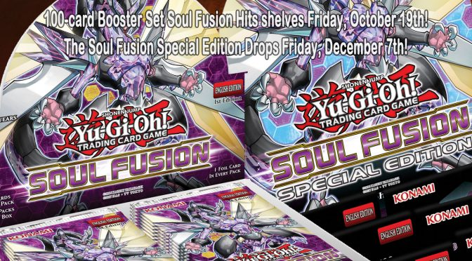 Upcoming Yu-Gi-Oh! TCG Releases – Soul Fusion & Soul Fusion SE
