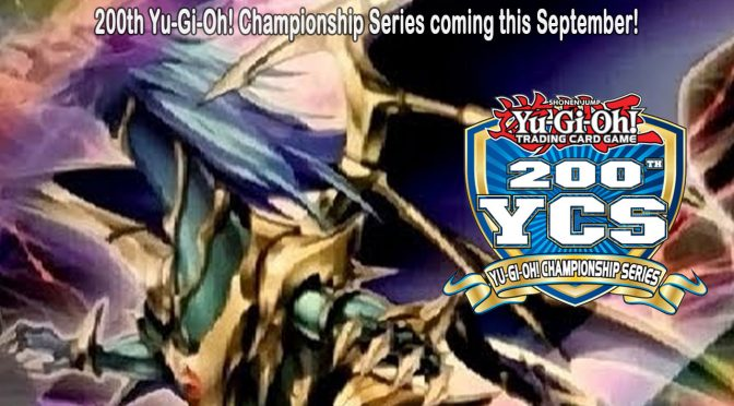200th Yu-Gi-Oh! Championship Series coming this September!