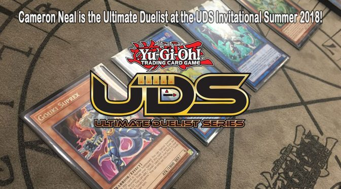 Cameron Neal is the Ultimate Duelist at the UDS Invitational Summer 2018!