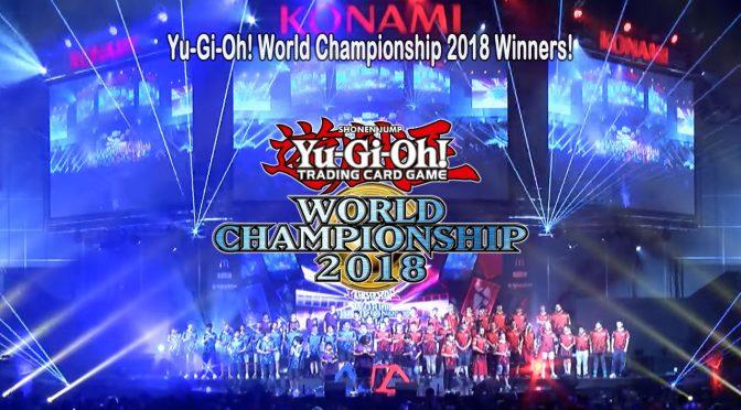 Yu-Gi-Oh! World Championship 2018 Winners!