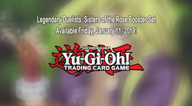Yu-Gi-Oh! Legendary Duelists: Sisters of the Rose Announced