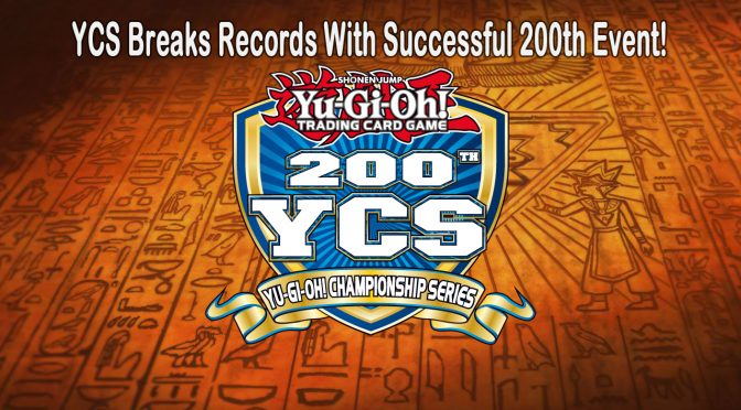 Yu-Gi-Oh! Championship Series Breaks Records With Successful 200th Event