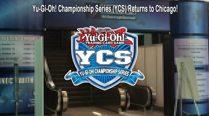 Yu-Gi-Oh! Championship Series (YCS) Returns to Chicago