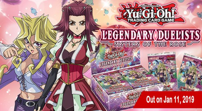 Yu-Gi-Oh! TCG Legendary Duelists: Sisters of the Rose out Jan 11th