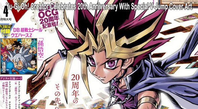 Yu-Gi-Oh! Creator Celebrates 20th Anniversary With Special V-Jump Cover Art