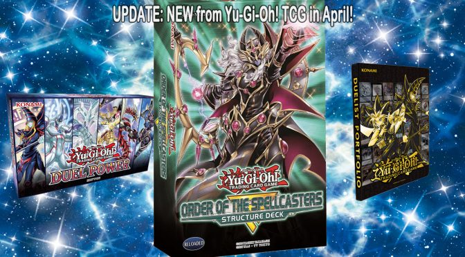 UPDATE: NEW from Yu-Gi-Oh! TCG in April!