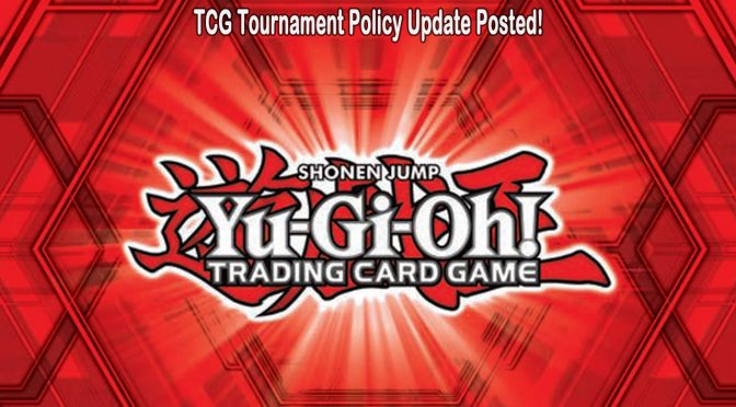 TCG Tournament Policy Update Posted!