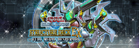 Structure Deck EX: Full Metal Desperado