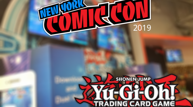 Konami Digital Entertainment Spotlights Yu-Gi-Oh! TCG and More at NYCC 2019!