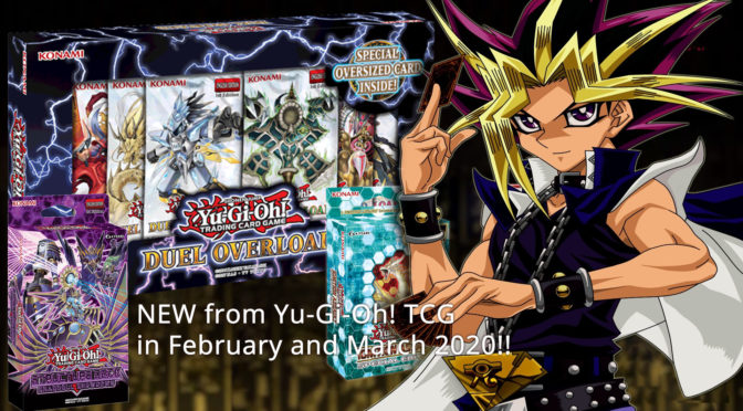 NEW from Yu-Gi-Oh! TCG in February and March 2020!