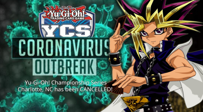 Yu-Gi-Oh! Championship Series – Charlotte, NC has been CANCELLED!