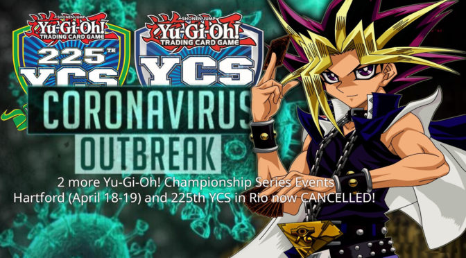 Statement from Yu-Gi-Oh! TCG Regarding Status of Yu-Gi-Oh! Championship Series, Hardford, CT and 225th YCS in Rio