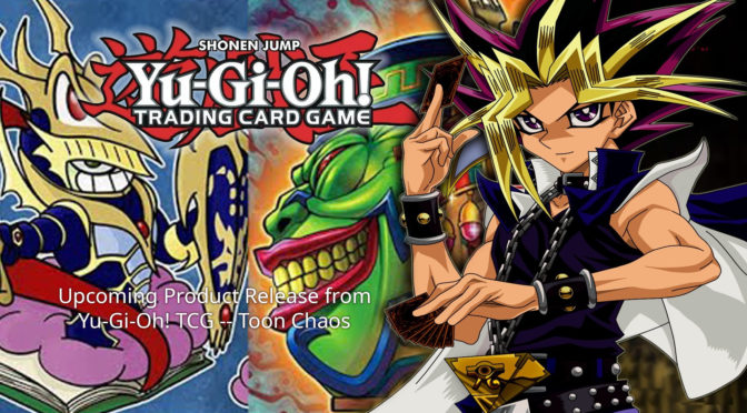 Toon Chaos TCG Booster Set Gets a June 2020 Release Date