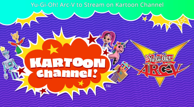 Yu-Gi-Oh! Arc-V to Stream on Kartoon Channel